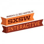 Content Takeaways from SXSW 2012